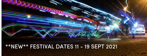 NEW FESTIVAL DATES 11 19 SEPT 2021