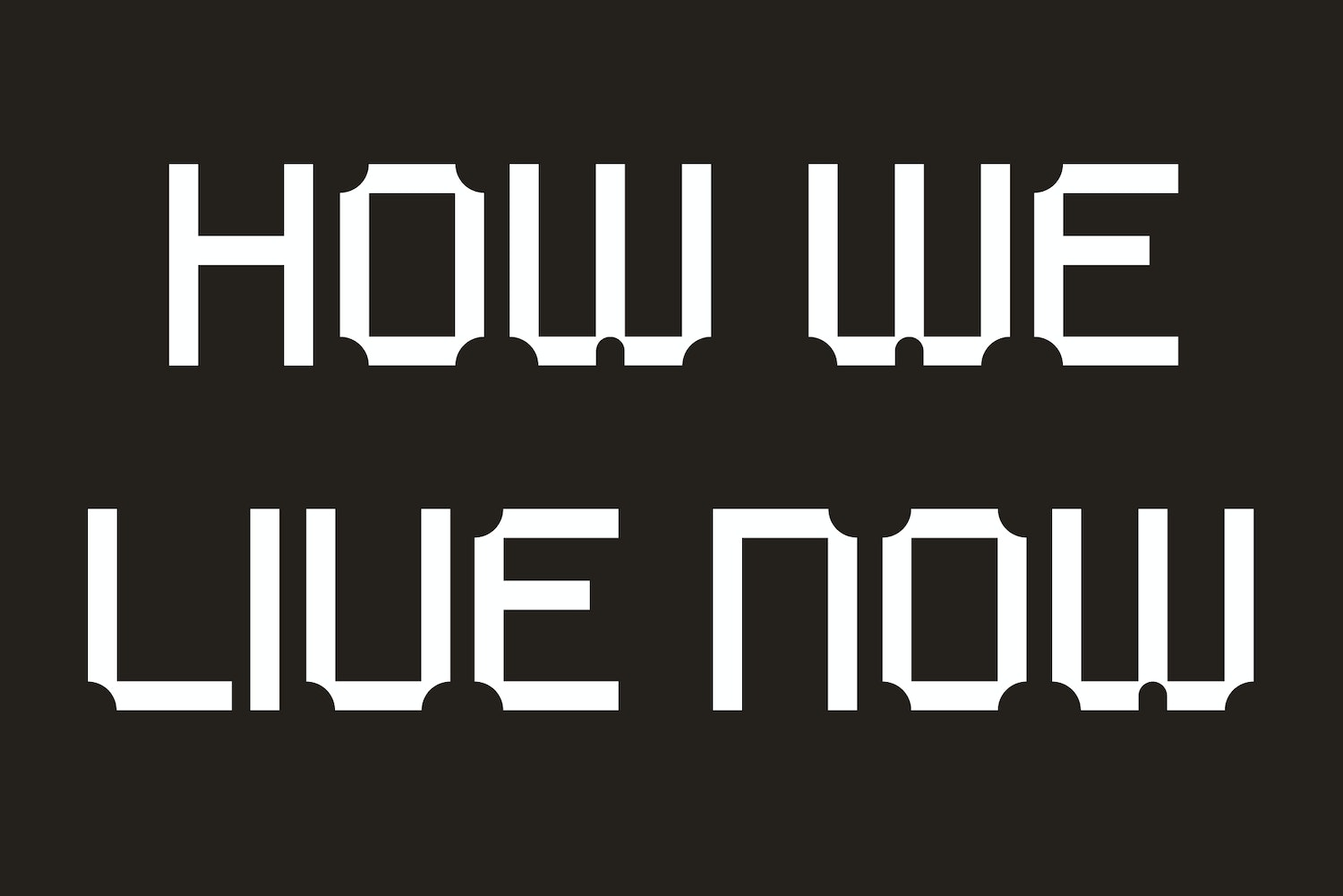 How we live now graphic