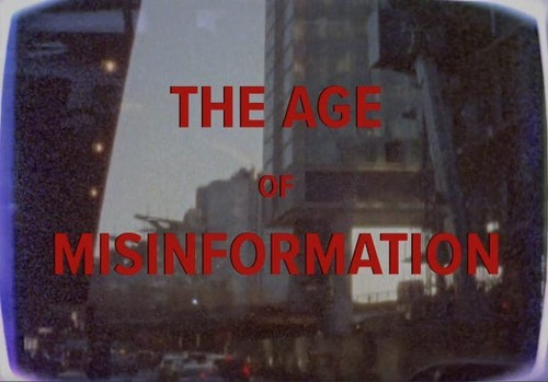 The Age of Misinformation still frame 3 web